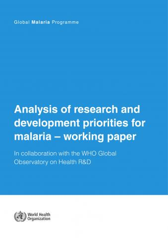 Cover page of Analysis of research and development priorities for malaria – working paper